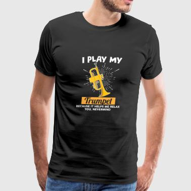 I play my trumpet - Men's Premium T-Shirt