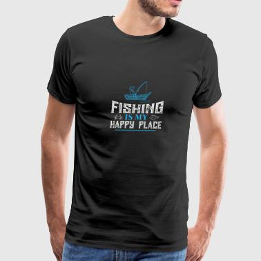 Fishing Is My Happy Place Shirt | Fishing T Shirt - Men's Premium T-Shirt