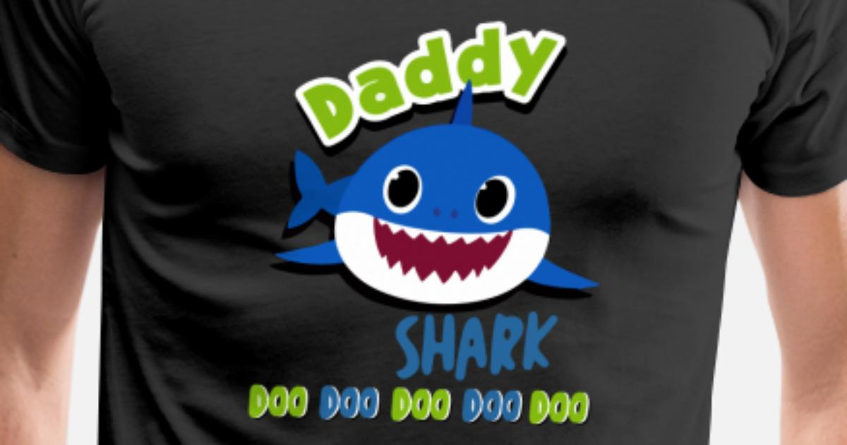 Daddy Shark Doo Doo Shirt Daddy Shark Baby Shark By