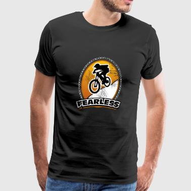 Fearless Downhill bicycle gift idea heavy ride - Men's Premium T-Shirt