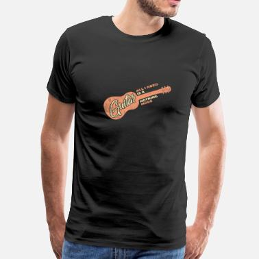 Esp Guitar All i Need is a Guitar and nothing more Quote - Men's Premium T-Shirt