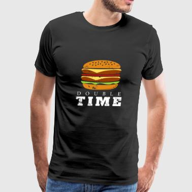 Double Time Burger christmas gift for real men - Men's Premium T-Shirt