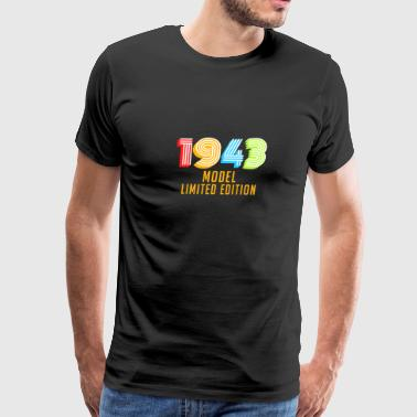 From Daughter 1943 Model Limited Edition Funny Retro Vintage 75th Birthday Gifts - Men's Premium T-Shirt