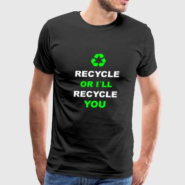 Recycle Recycling Environment Earth Day - Men's Premium T-Shirt