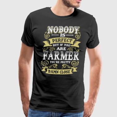 Nobody is perfect but if you are farmer you're pre - Men's Premium T-Shirt