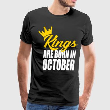 kings are born in October - Men's Premium T-Shirt