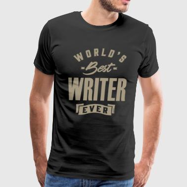 Best Writer In The World Best Writer - Men's Premium T-Shirt