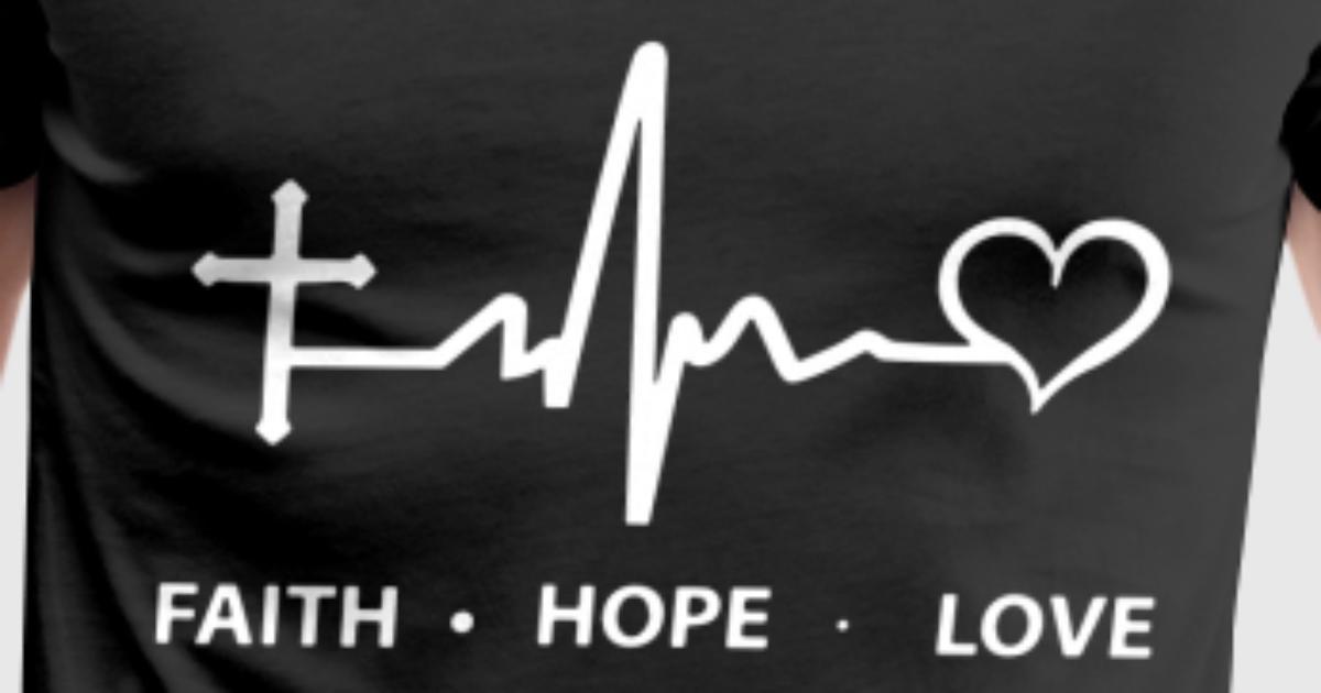 Faith Hope Love Girlfriend By David Vaux Spreadshirt