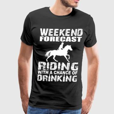 RIDING - DRINKING - horsing - Men's Premium T-Shirt