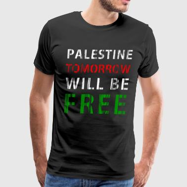 Palestine tomorrow will be free - Men's Premium T-Shirt
