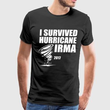 I Survived Hurricane Irma - Men's Premium T-Shirt