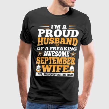 Im A Proud Husband Of Awesome September Wife - Men's Premium T-Shirt
