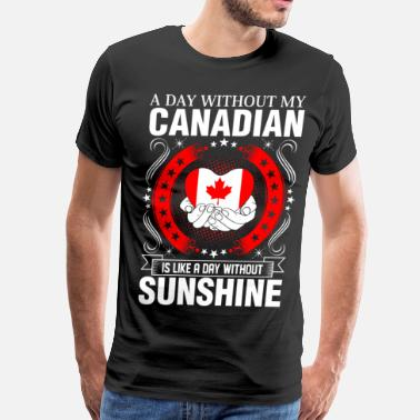 Canadian Girlfriend Canadian Sunshine Tshirt - Men's Premium T-Shirt