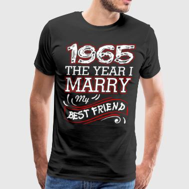 1965 The Year I Marry My Best Friend - Men's Premium T-Shirt