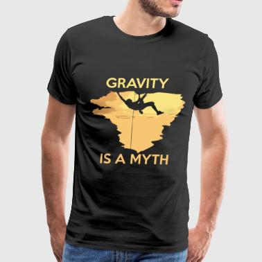 Evolution Of Climbing Mountain Climber - Gravity is a myth - Men's Premium T-Shirt