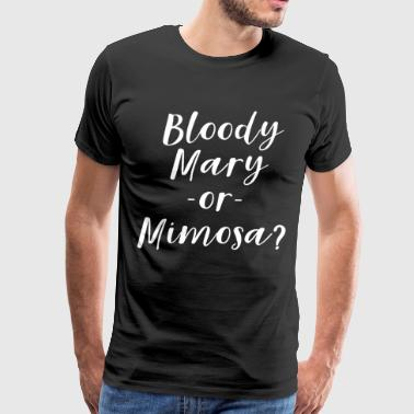 bloody mary or mimosa christian t shirts - Men's Premium T-Shirt