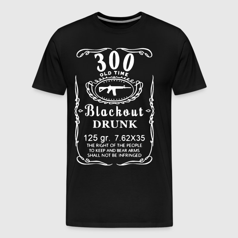 Blackout Drunk - Men's Premium T-Shirt