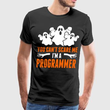 You Cant Scare Me Im A Programmer - Men's Premium T-Shirt