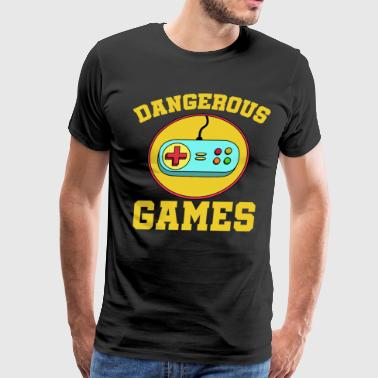 Best Trending Gaming Tshirt Design Dangerous Games - Men's Premium T-Shirt
