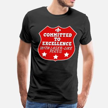 Attitudes Great Commitment Tshirt Design A COMMITTMENT TO EXELLENCE - Men's Premium T-Shirt