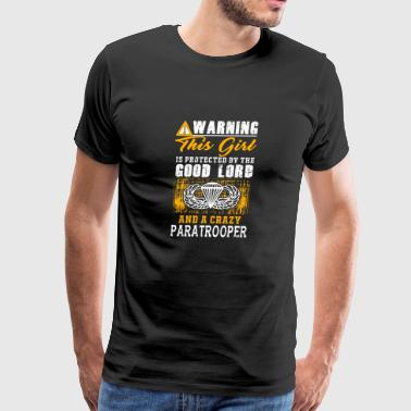 Paratrooper - this girl is protected by a crazy - Men's Premium T-Shirt