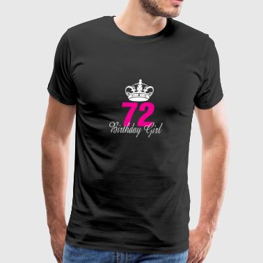 Birthday Girl 72 Years Old - Men's Premium T-Shirt
