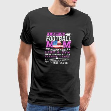 Football - I am a football mom - Men's Premium T-Shirt