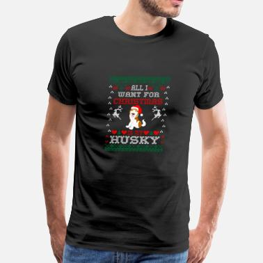 I Love Husky All I Want For Christmas Is My Husky - Men's Premium T-Shirt