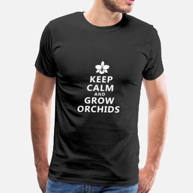 Orchid Keep Calm and Grow Orchids - White - Men's Premium T-Shirt
