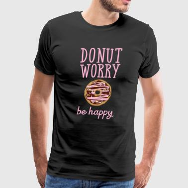 Valentine's Day Donut Worry - Be Happy - Men's Premium T-Shirt