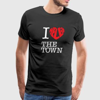 I Hella Love The Town - Men's Premium T-Shirt
