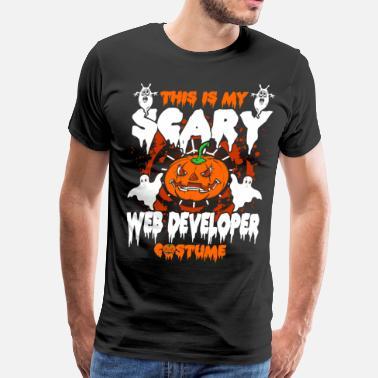 Web Developer Costume This Is My Scary Web Developer - Men's Premium T-Shirt