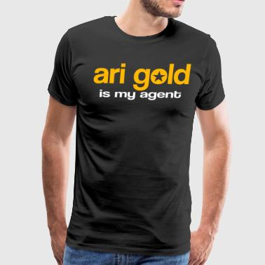 Ari Gold Is My Agent - Entourage - Men's Premium T-Shirt