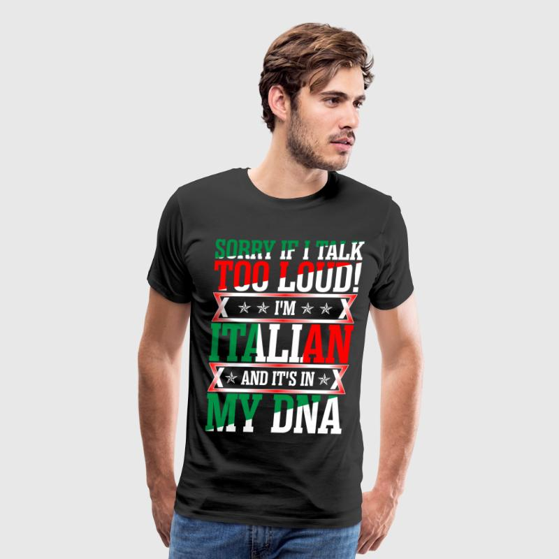I Am Italian And Its In My DNA - Men's Premium T-Shirt