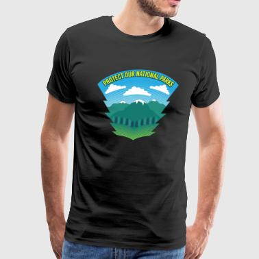 Protect Our National Parks - Nature Earth Wildlife - Men's Premium T-Shirt