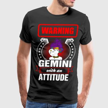 Warning Gemini with an Attitude - Men's Premium T-Shirt