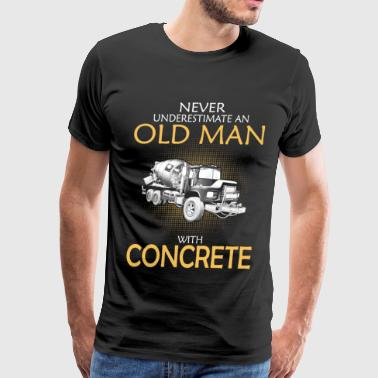 Old man with concrete - Never underestimate - Men's Premium T-Shirt
