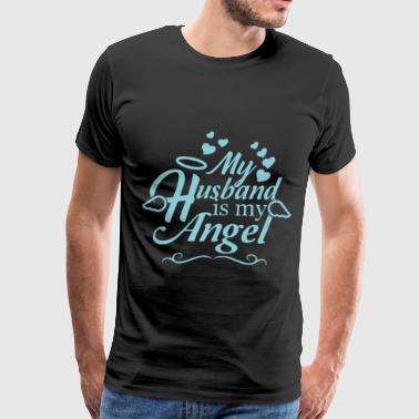 my husband is my angel husband - Men's Premium T-Shirt