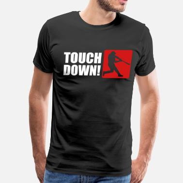 Touch Down Touch Down - Men's Premium T-Shirt
