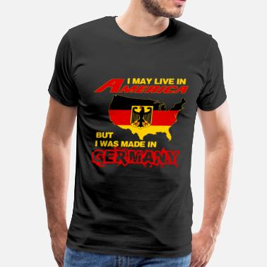 East Germany Germany - Live in America but made in germany - Men's Premium T-Shirt
