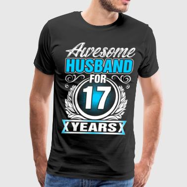 Awesome Husband for 17 Years - Men's Premium T-Shirt