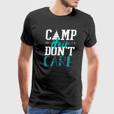 Camp Hair Dont Care Camping - Men's Premium T-Shirt