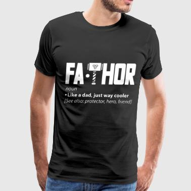 fathor like a dad just way cooler see also protect - Men's Premium T-Shirt