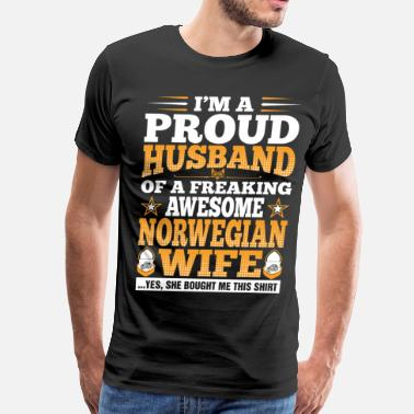 Proud To Be Norwegian Im A Proud Husband Of Awesome Norwegian Wife - Men's Premium T-Shirt