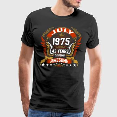 Celebrating 43 Years Jul 1975 43 Years Awesome - Men's Premium T-Shirt