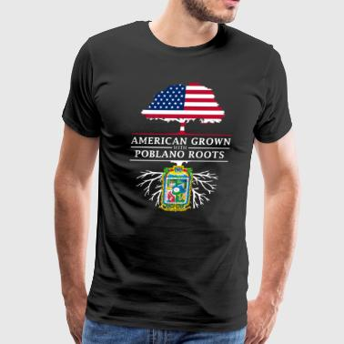American Grown with Poblano Roots Puebla Design - Men's Premium T-Shirt