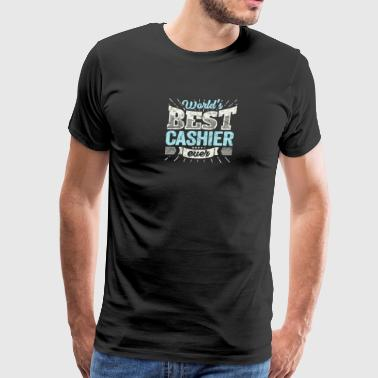 Worlds Best Cashier Ever Funny Gift - Men's Premium T-Shirt