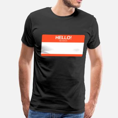 Custom Hello My Name Is Hello! My name is (RED) - Men's Premium T-Shirt