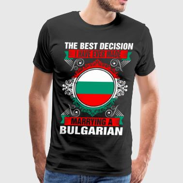 Marrying A Bulgarian - Men's Premium T-Shirt