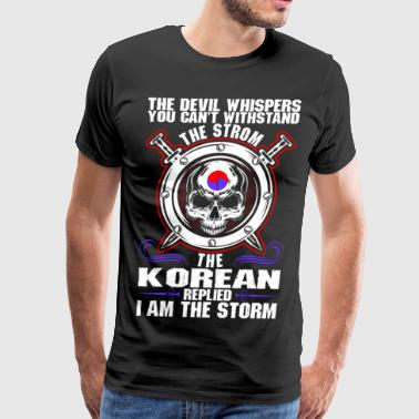 The Devil Whispers You Cant Withstand The Storm Ko - Men's Premium T-Shirt